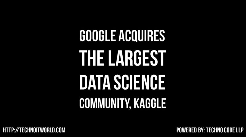 Google Acquires Kaggle