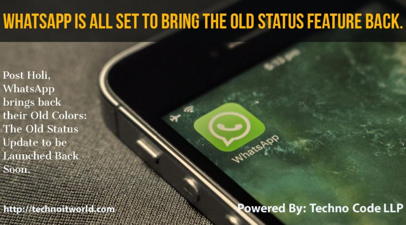 WhatsApp Old Status Update Soon to be Launched