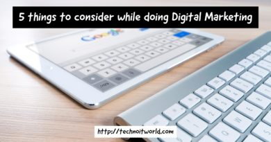 5 things to consider while you are doing Digital Marketing