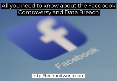 All you need to know about the Facebook Controversy and Data Breach