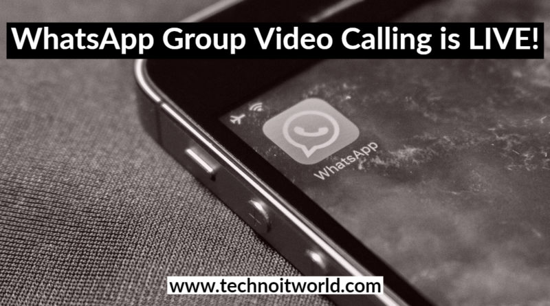WhatsApp Group Video Calling is LIVE!